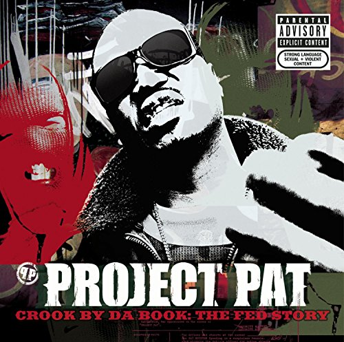 Project Pat - Crook By Da Book: The Fed Story - Zortam Music