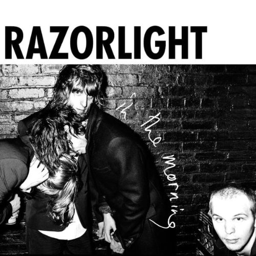 Razorlight - In The Morning Pt 2 - Zortam Music