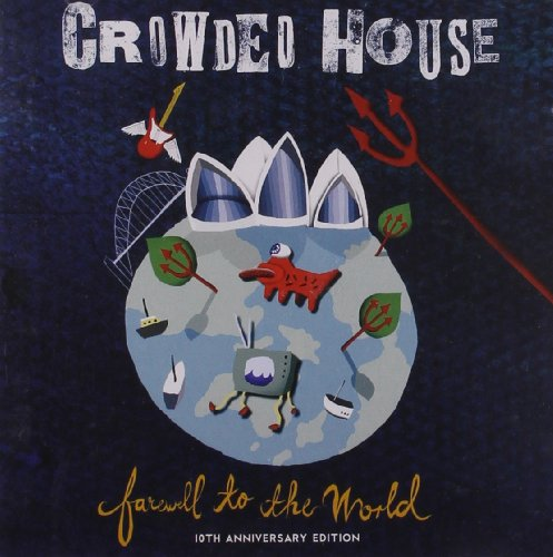 Crowded House - 1996: Farewell To The World: - Zortam Music