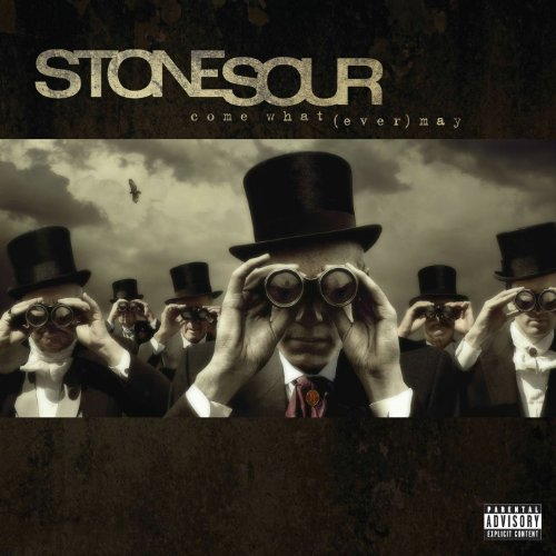 Stone Sour - Come What (Ever) May - Zortam Music