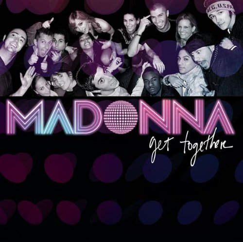 Madonna - Get Together - Zortam Music