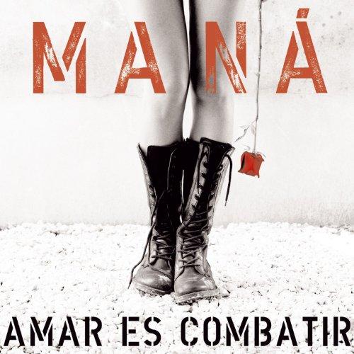 Mana - Amar es combatir-ES - Zortam Music