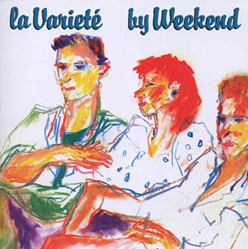 Weekend - La Variete - Zortam Music