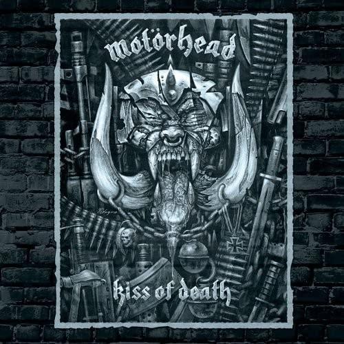 MOTORHEAD - Kiss of Death - Zortam Music