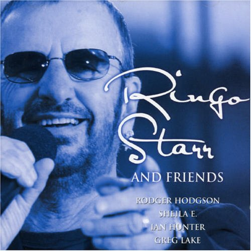 Ringo Starr - Ringo Starr and Friends - Zortam Music