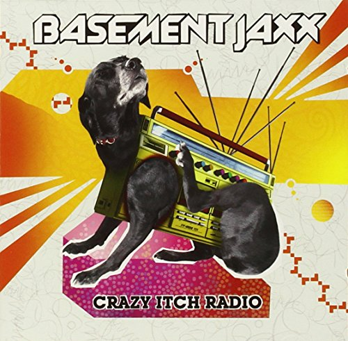 Basement Jaxx - Crazy Itch Radio - Zortam Music