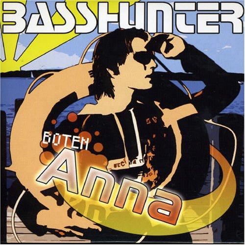 Basshunter - Boten Anna - Zortam Music