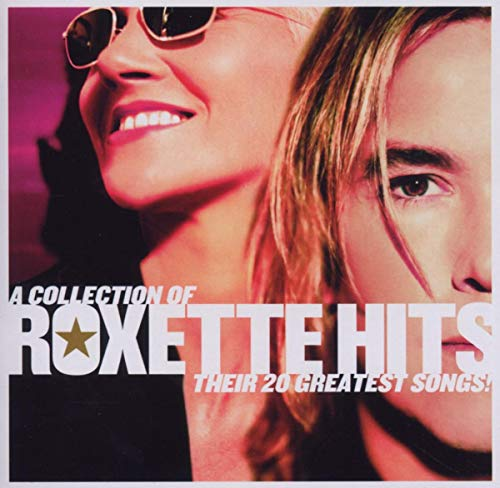 Roxette - A Collection of Roxette Hits_ Their 20 Greatest Songs - Zortam Music