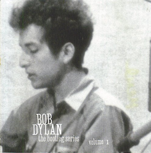 Bob Dylan - The Bootleg Series Volume 1 - Zortam Music