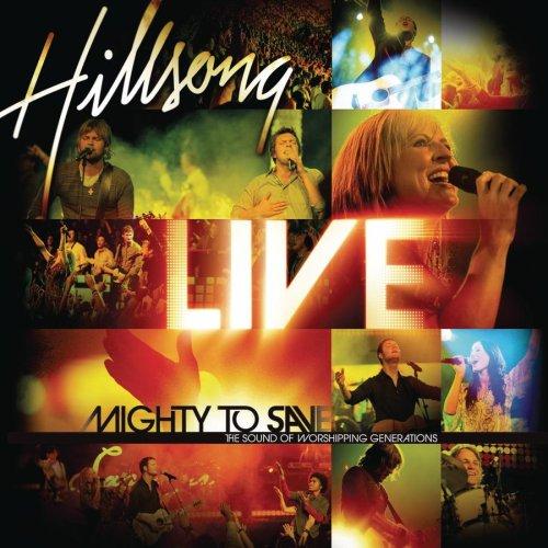 Hillsong - Mighty to Save - Zortam Music