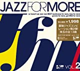 JAZZ FOR MORE VOL.2