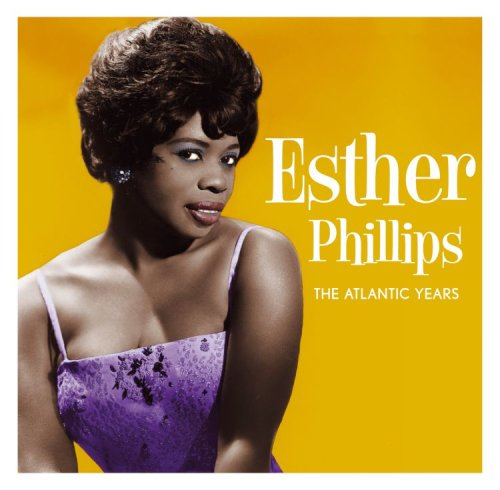 Esther Phillips - Atlantic Years [UK-Import] - Zortam Music