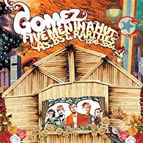 Gomez - Five Men In A Hut (Disc 1) - Zortam Music