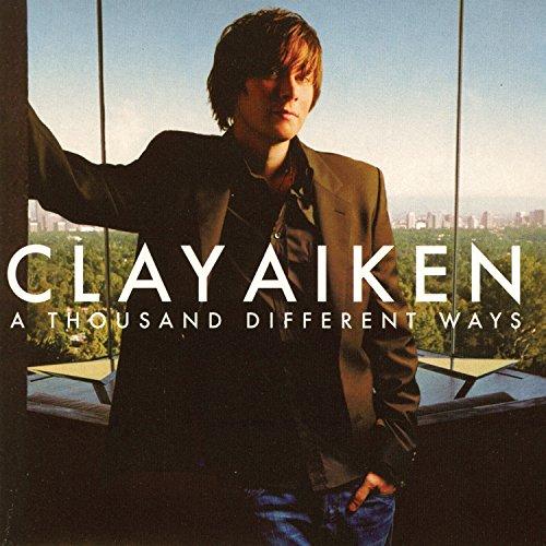 Clay Aiken - A Thousand Different Ways - Zortam Music