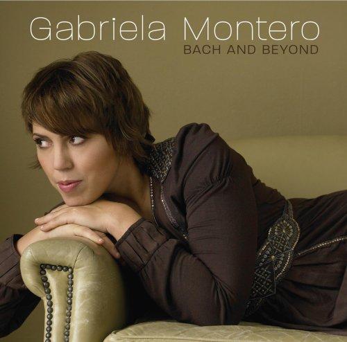Bach - Bach & Beyond - Gabriela Montero - Zortam Music