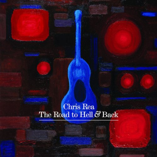 Chris Rea - The Road to Hell and Back (Limited Edition) [UK-Import] - Zortam Music
