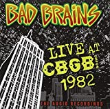 Bad BrainsLive at CBGB 1982 - The Audio Recordings