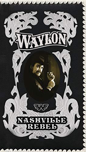 WAYLON JENNINGS - Nashville Rebel - Zortam Music