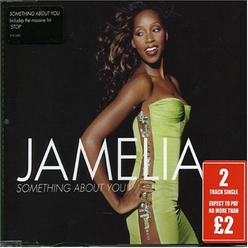 Jamelia - Something About You, Pt. 1 - Zortam Music