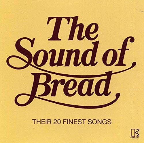 Bread - The Sound Of - Zortam Music