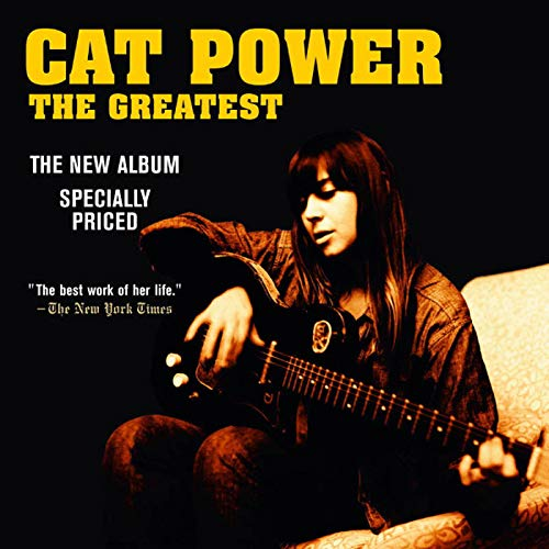 Cat Power - The Greatest [Special] - Zortam Music