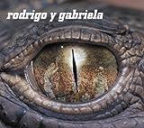 Rodrigo y Gabriela (with Bonus DVD)