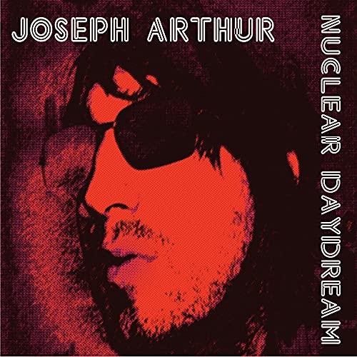 Joseph Arthur - Nuclear Daydream (KEXP Rips) - Zortam Music