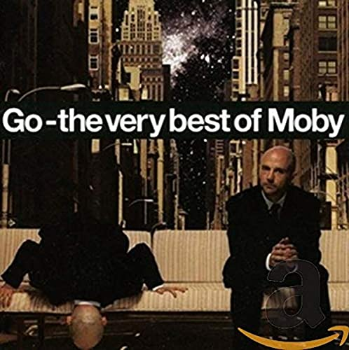 Moby - Go: The Very Best Of Moby (Bonus Disc) - Zortam Music