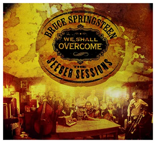 Bruce Springsteen - We Shall Overcome  The Seeger Sessions - Zortam Music
