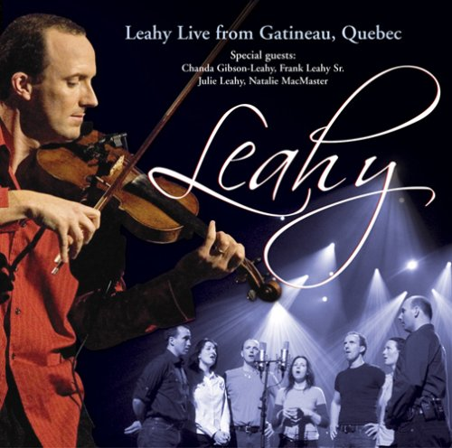 Leahy - Live From Gatineau, Quebec - Zortam Music