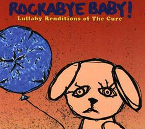 Cure - Rockabye Baby! Cure Lullaby - Zortam Music