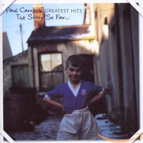 Paul Carrack - The Story So Far (Greatest Hits) - Zortam Music