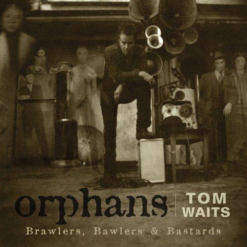Tom Waits - Orphans (Disc 1): Brawlers - Zortam Music