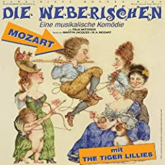 The Tiger Lillies - Die Weberischen