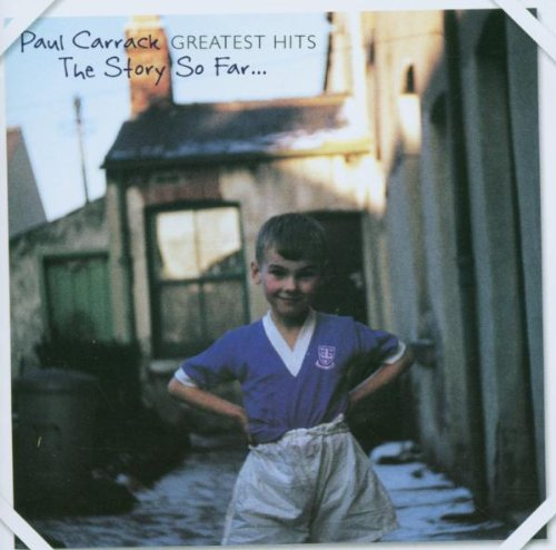 Paul Carrack - The Story So-Far Greatest Hits - Zortam Music