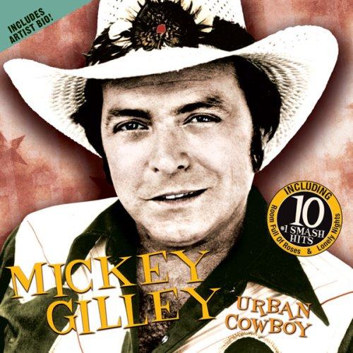 Mickey Gilley - Urban Cowboy Soundtrack - Zortam Music