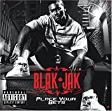 Blak Jak / Place Your Bets