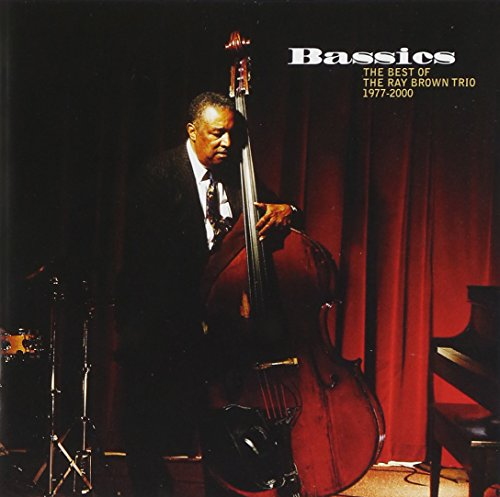 Featured recording Bassics: Best of Ray Brown Trio...