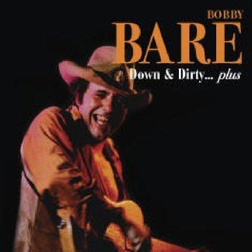 Bobby Bare - Down & Dirty Plus (Reis) - Zortam Music