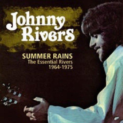 Johnny Rivers - Summer Rains: The Essential Rivers (1964-1975) - Zortam Music