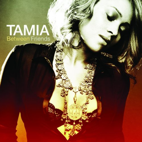 Tamia - Tamia: Between Friends - Zortam Music