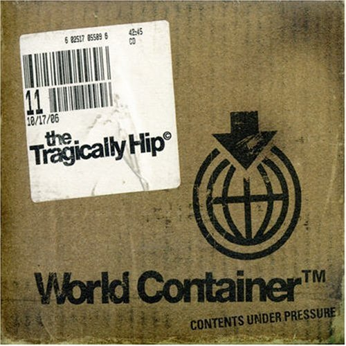 The Tragically Hip - World Container - Zortam Music