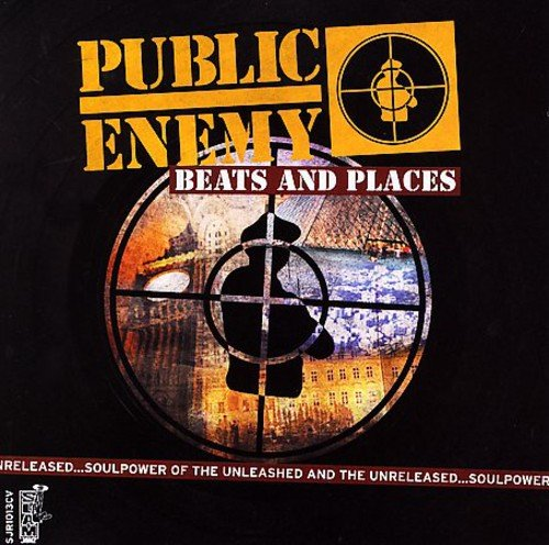 Public Enemy - BEATS AND PLACES - Zortam Music