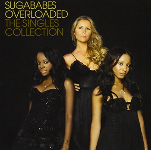 Sugababes - Overloaded Singles Collection - Zortam Music