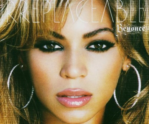 Beyonce - Irreplaceable - Zortam Music