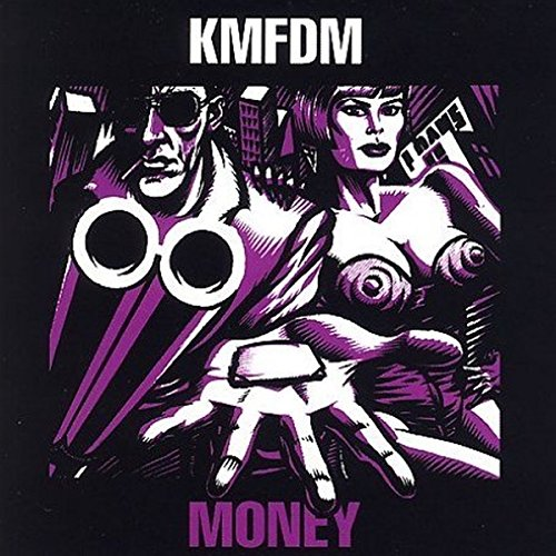 KMFDM - MONEY - Zortam Music