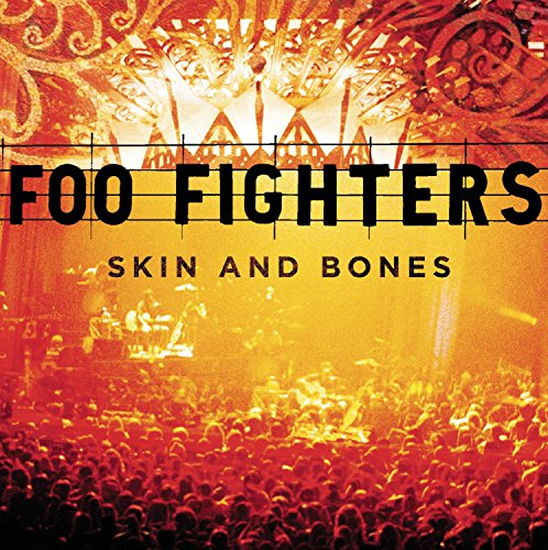 Foo Fighters - Skin And Bones (Live In Hollywood) - Zortam Music