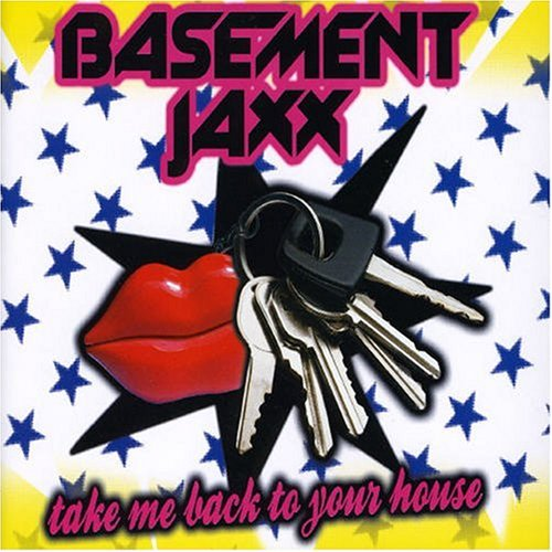 Basement Jaxx - House - Zortam Music