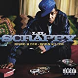 Lil Scrappy / Bred 2 Die Born 2 Live
