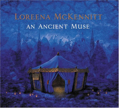 Loreena McKennitt - An Ancient Muse - Zortam Music